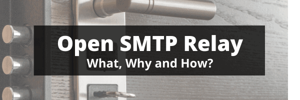 Open SMTP relay server - what, why and how